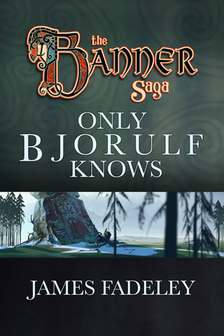 Only Bjorulf Knows (The Banner Saga)