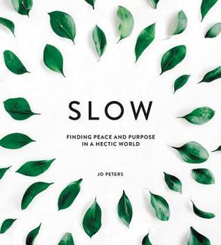 Slow by Jo Peters