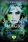 Blütenrausch (Seasons of Magic)