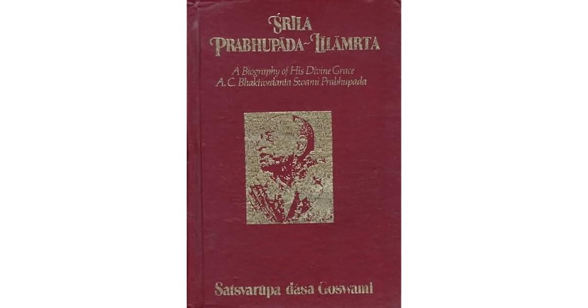 Srila Prabhupada-lilamrta by Satsvarūpa dāsa Goswami