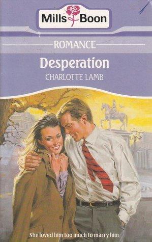 Desperation by Charlotte Lamb