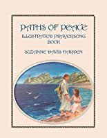 Paths of Peace: Illustrated Prayersong Book