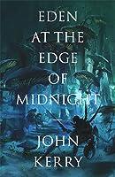 Eden at the Edge of Midnight (The Vara Volumes, #1)