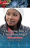 The Army Doc's Christmas Angel by Annie O'Neil