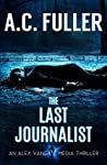 The Last Journalist (Alex Vane # 5)