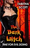 The Dark Witch: Time for Evil Doing