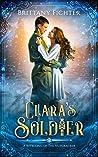 Clara's Soldier: A Retelling of the Nutcracker