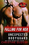 Falling for Her Unexpected Bodyguard (Brotherhood Protectors World)