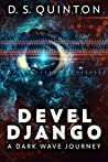 Devel Django: A Dark Wave Journey