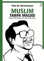 Muslim Tanpa Masjid Esai Esai Agama Budaya Dan Politik Dalam