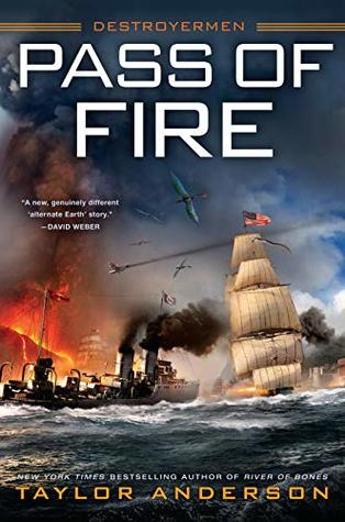 Pass of Fire (Destroyermen #14) by Taylor Anderson