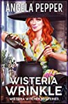 Wisteria Wrinkle (Wisteria Witches #7; City Hall, #2)