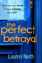 The Perfect Betrayal by Lauren North