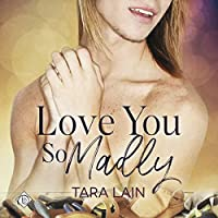 Love You so Madly (Love You So Stories #2)