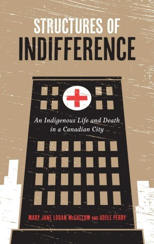 Structures of Indifference by Mary Jane Logan McCallum