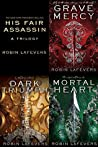 His Fair Assassin: A Trilogy