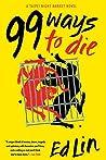 99 Ways to Die (Taipei Night Market #3)