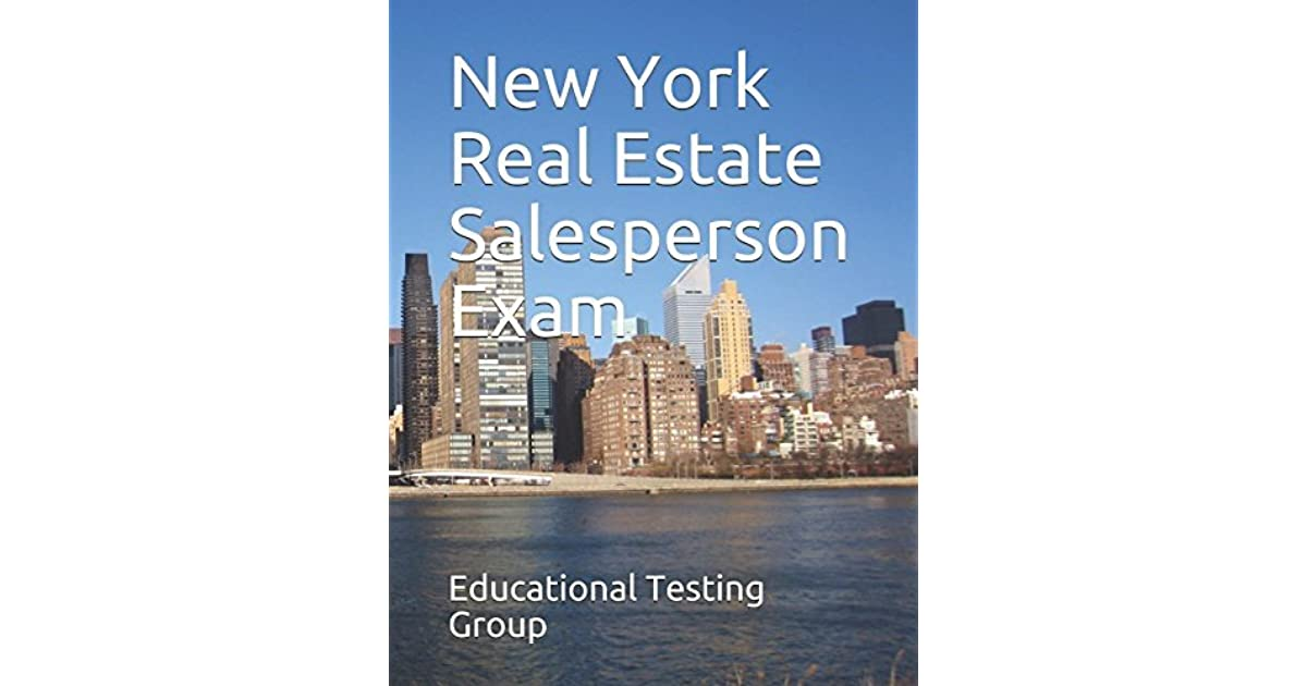 New York Real Estate Salesperson Exam by Educational Testing Group