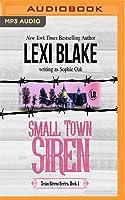 Small Town Siren (Texas Sirens, #1)