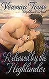 Released by the Highlander (Highlander Bride Book 1)