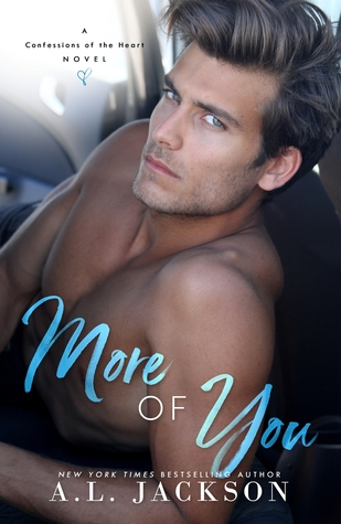 More of You (Confessions of the Heart, #1)