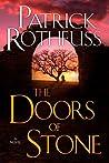 Doors of Stone by Patrick Rothfuss