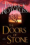 Doors of Stone by Patrick Rothfuss