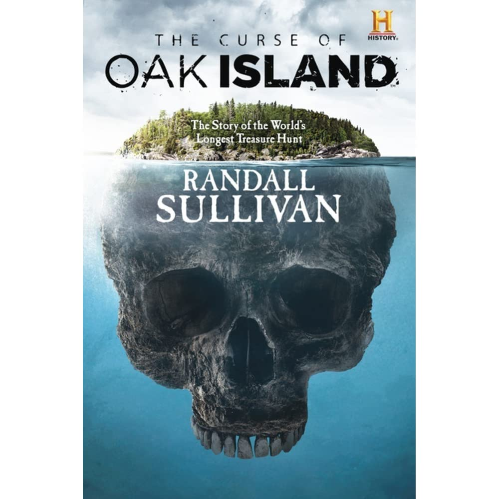 The Curse of Oak Island: The Story of the World's Longest