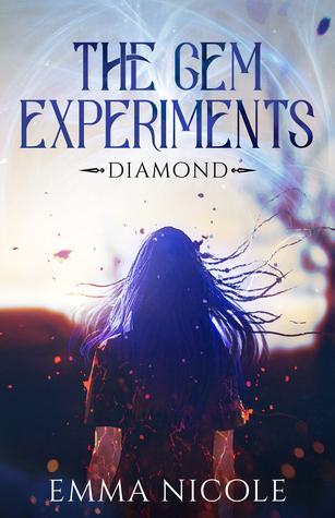 Diamond (The Gem Experiments, #1)