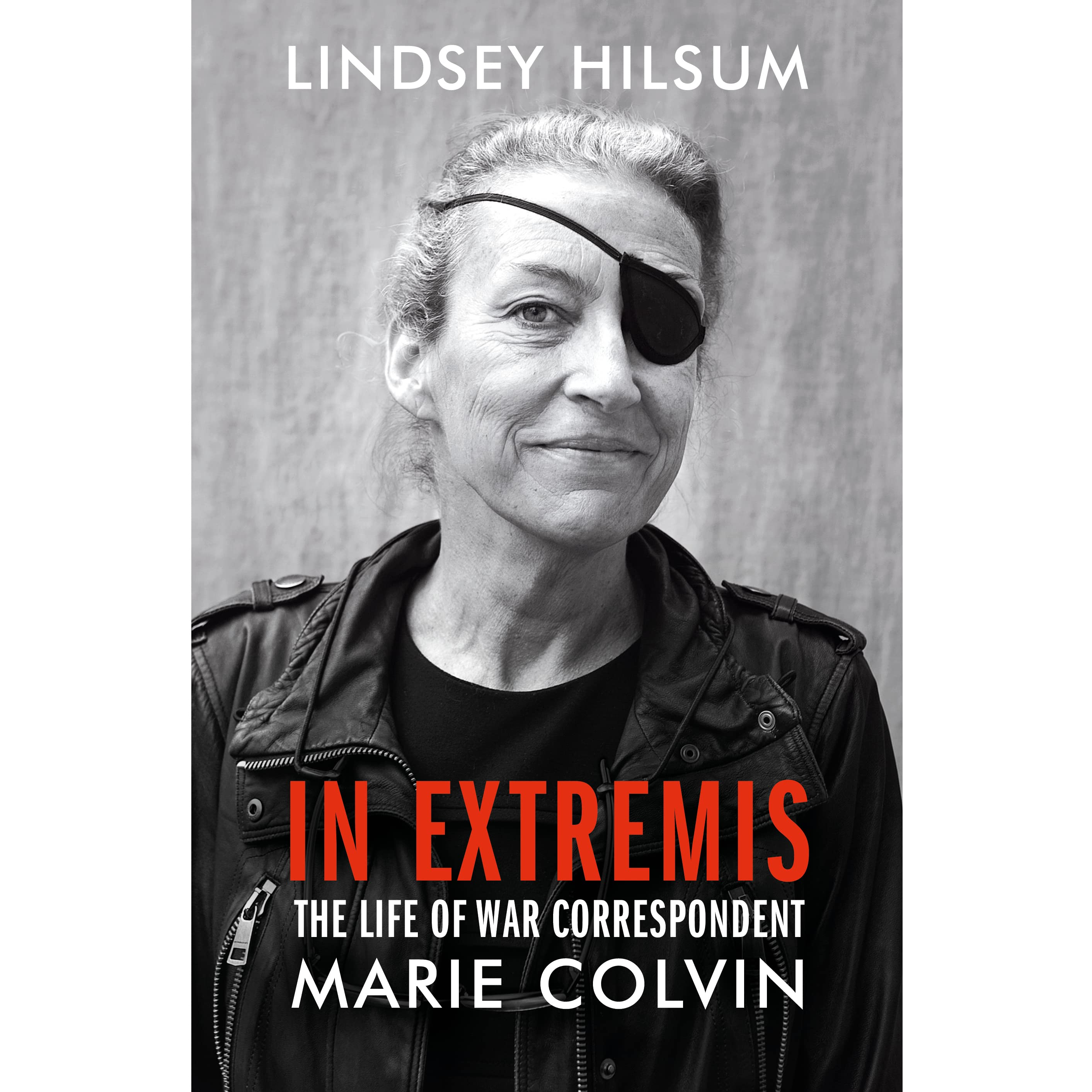 4e10dd6041fb In Extremis  The Life of War Correspondent Marie Colvin by Lindsey ...