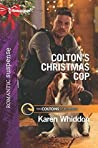 Colton's Christmas Cop (The Coltons of Red Ridge #11)