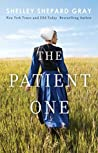 The Patient One by Shelley Shepard Gray