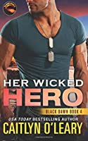 Her Wicked Hero (Black Dawn) (Volume 4)