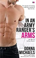 In an Army Ranger's Arms (The Men of At-Ease Ranch #1)