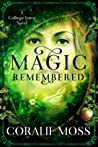 Magic Remembered (Calliope Jones #1)