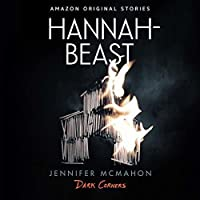 Hannah-Beast (Dark Corners Collection)