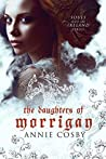 The Daughters of Morrigan (Souls Out of Ireland, #1)