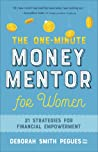 The One-Minute Money Mentor for Women: 21 Strategies for Financial Empowerment