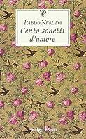 Cento sonetti d'amore