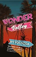 Wonder Valley: 'destined to be a classic L.A. novel' Michael Connelly