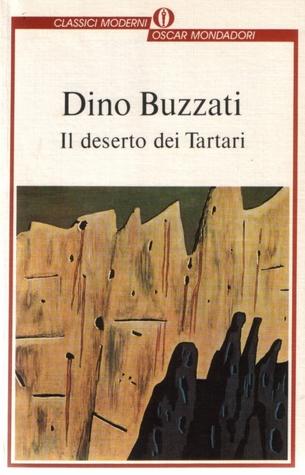 Il deserto dei Tartari by Dino Buzzati