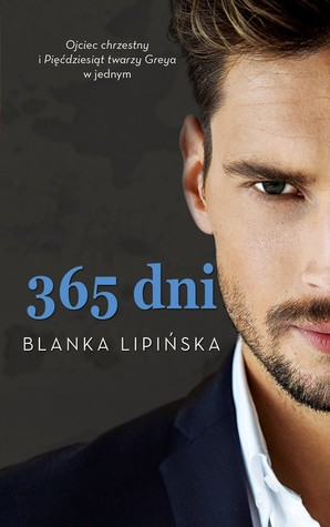 Just Another Perfectionist Austria S Review Of 365 Dni