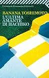 L'ultima amante di Hachiko cover