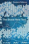 The Brave New Text