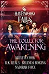 The Collector: Awakening (Havenwood Falls #19)