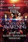 The Collector: Awakening (Havenwood Falls #19)