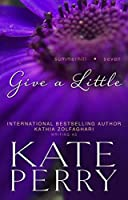 Give a Little (A Summerhill Novel Book 7)
