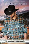 Her Cowboy Billionaire Bull Rider (Christmas in Coral Canyon #5)