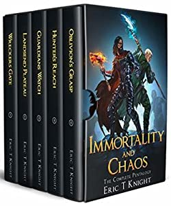 Immortality and Chaos: The Complete Epic Pentalogy (Immortality and Chaos #1-5)