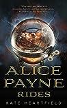 Alice Payne Rides (Alice Payne, #2)